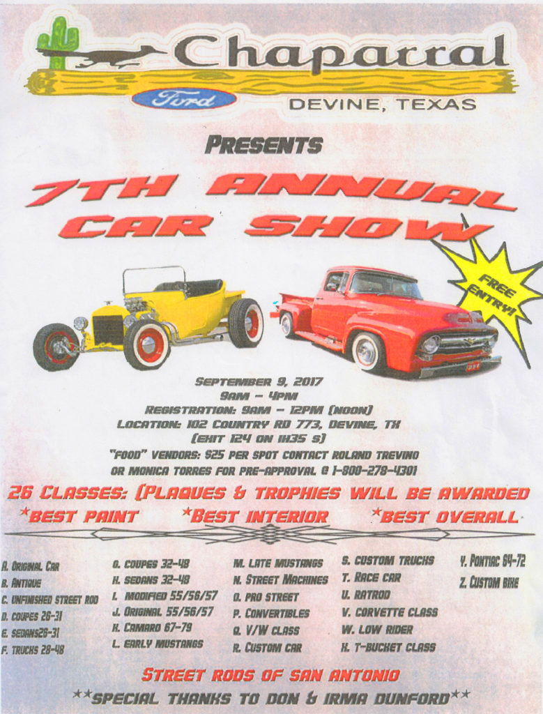 Street rods of san antonio will hold their 7th annual car show at chaparral ford in devine on saturday september 9th from 9 am to 4 pm